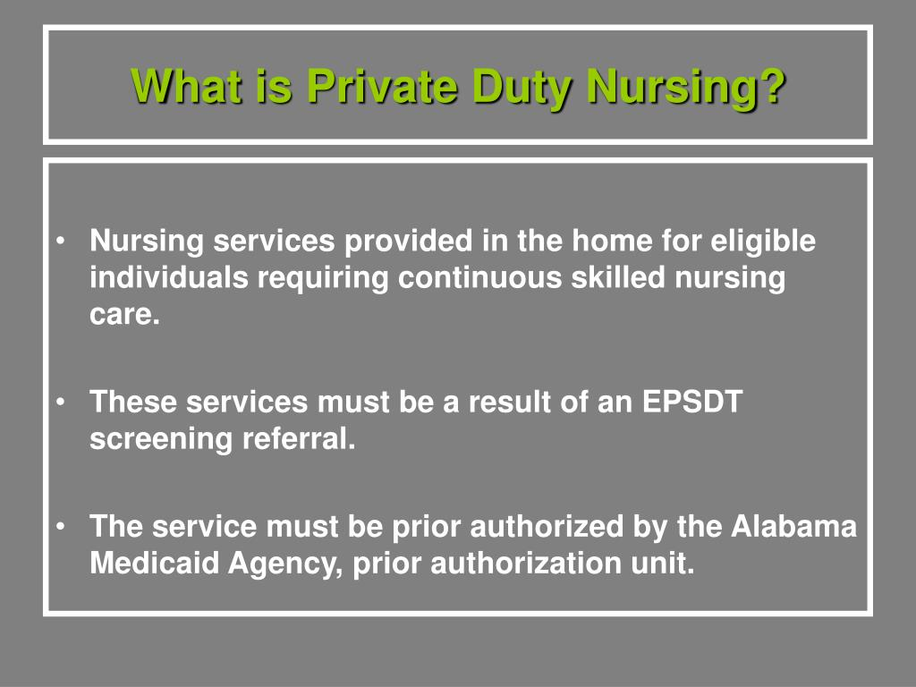 What is Private Duty Nursing?