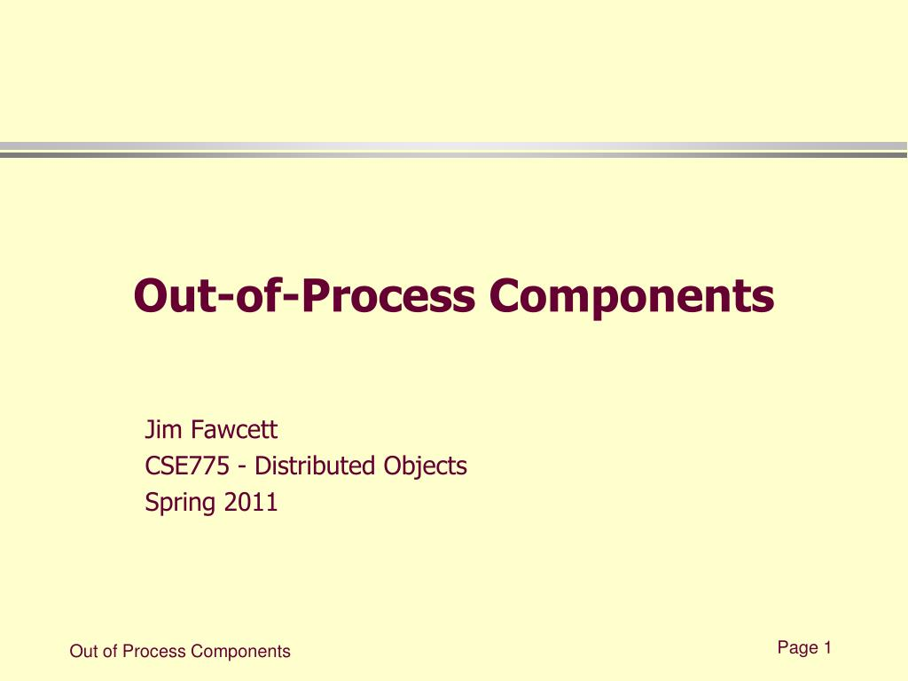 Out-of-Process Components