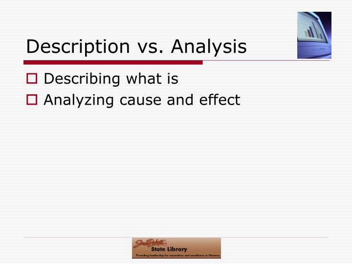 Description vs. Analysis