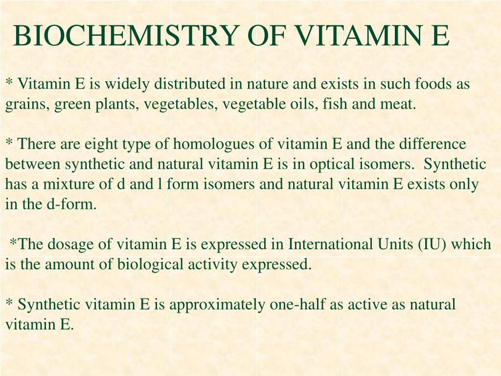 BIOCHEMISTRY OF VITAMIN E