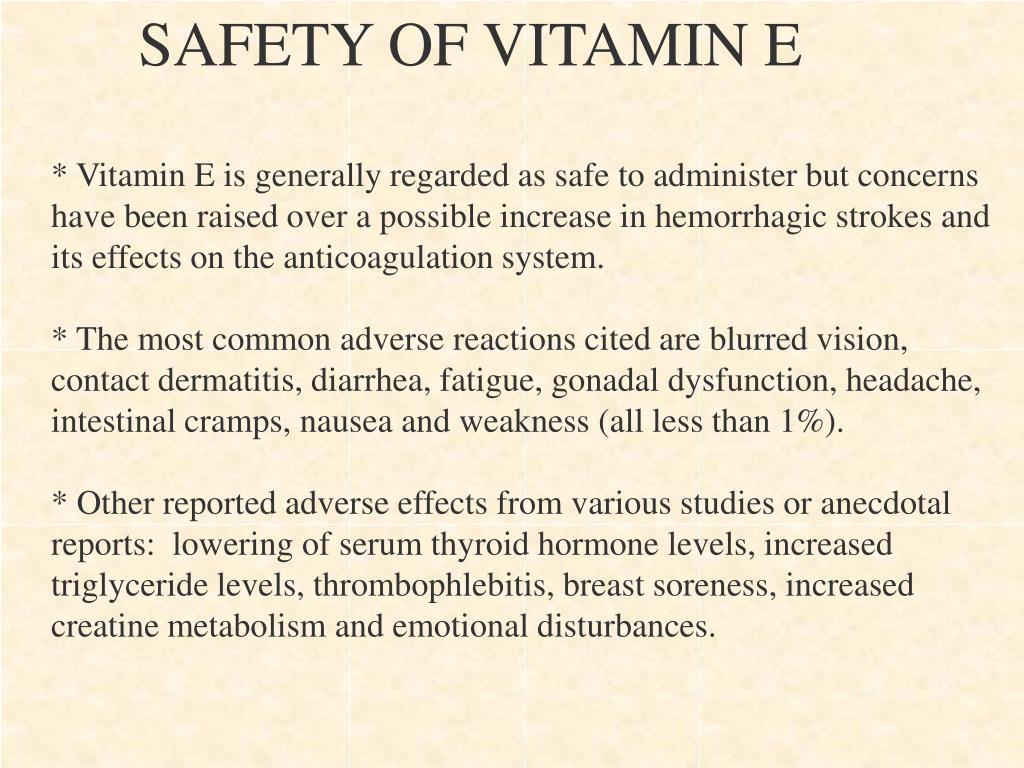 SAFETY OF VITAMIN E