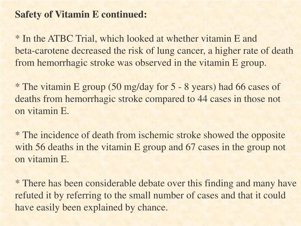 Safety of Vitamin E continued: