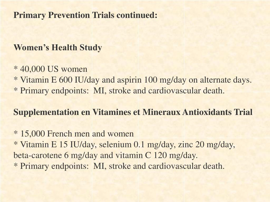 Primary Prevention Trials continued: