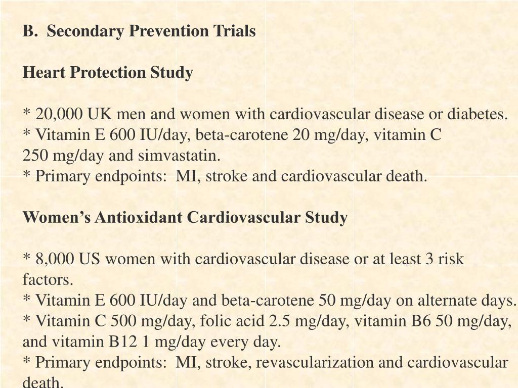 B.  Secondary Prevention Trials