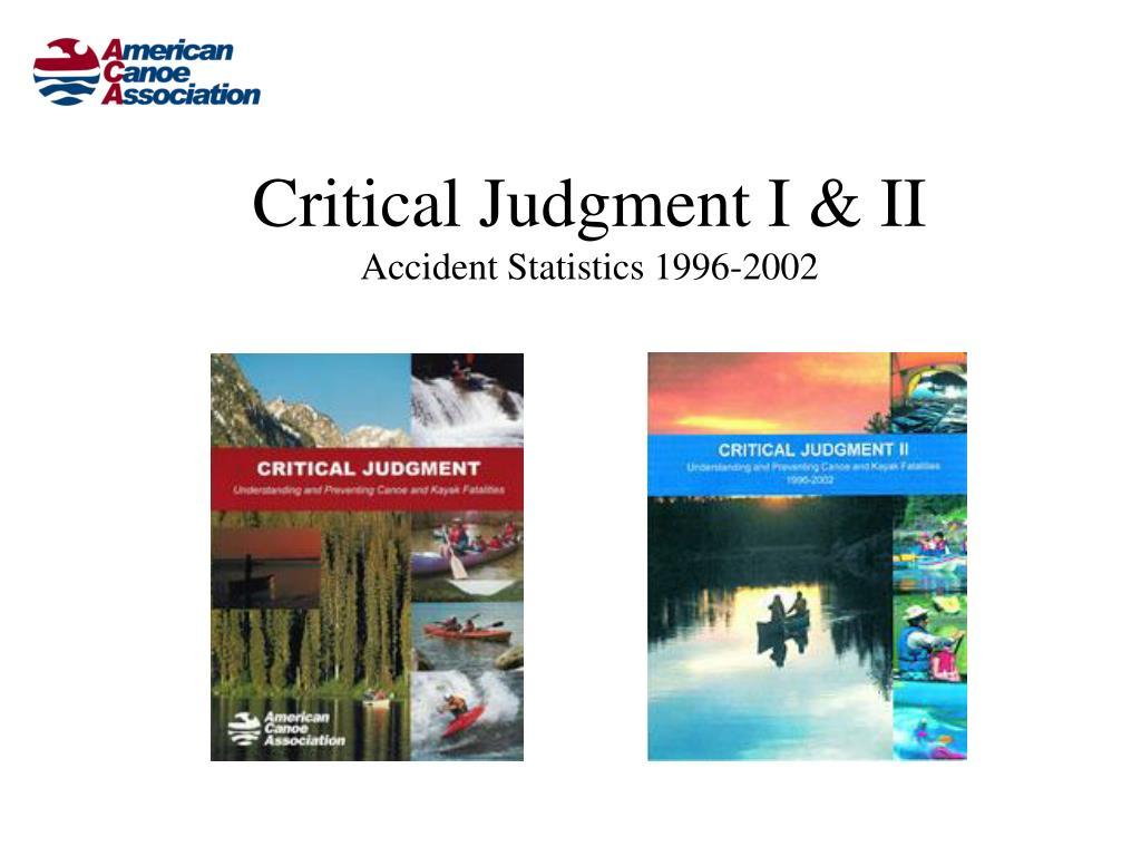 Critical Judgment I & II