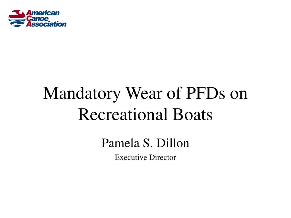 Mandatory Wear of PFDs on Recreational Boats