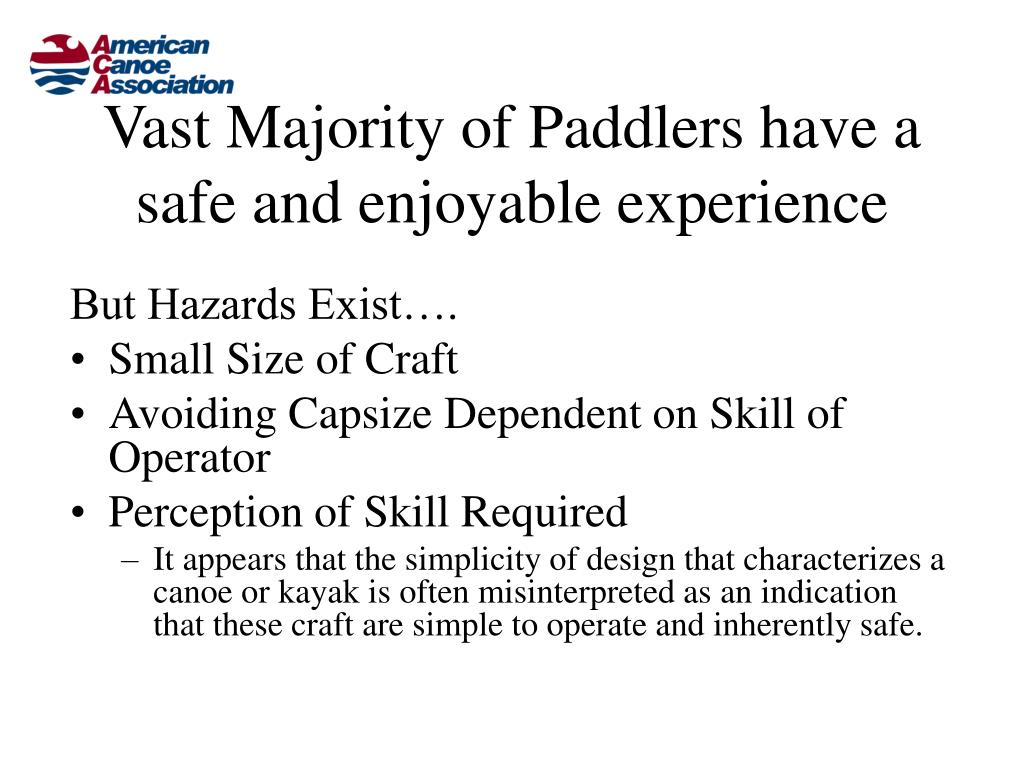 Vast Majority of Paddlers have a safe and enjoyable experience