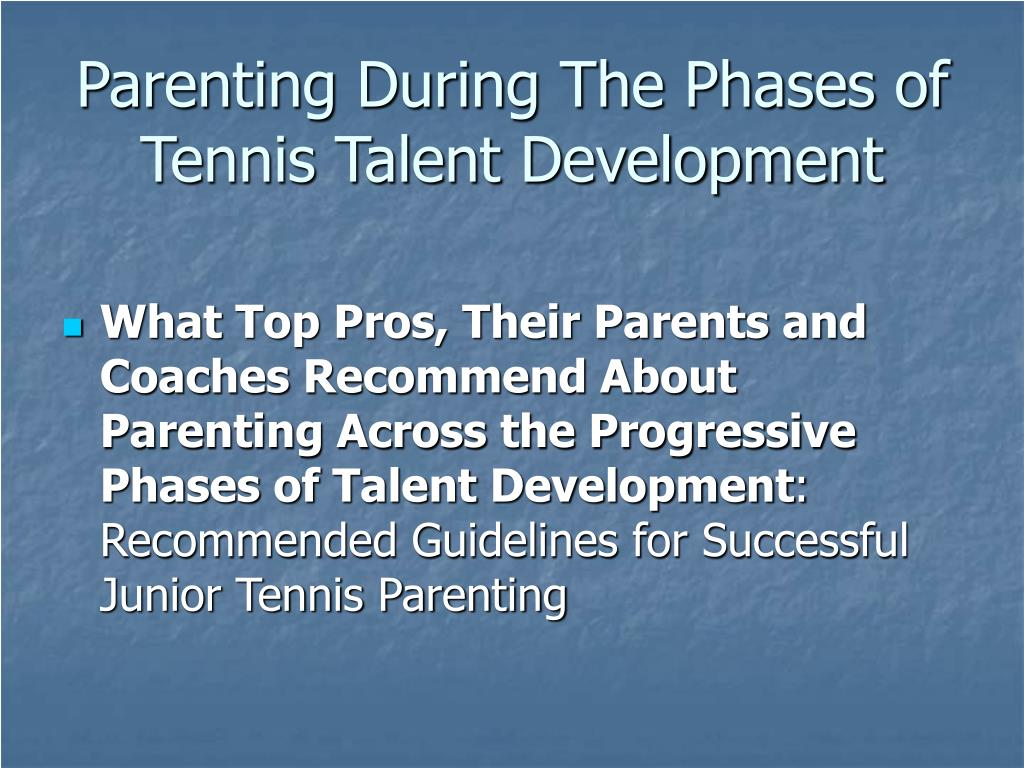 Parenting During The Phases of Tennis Talent Development