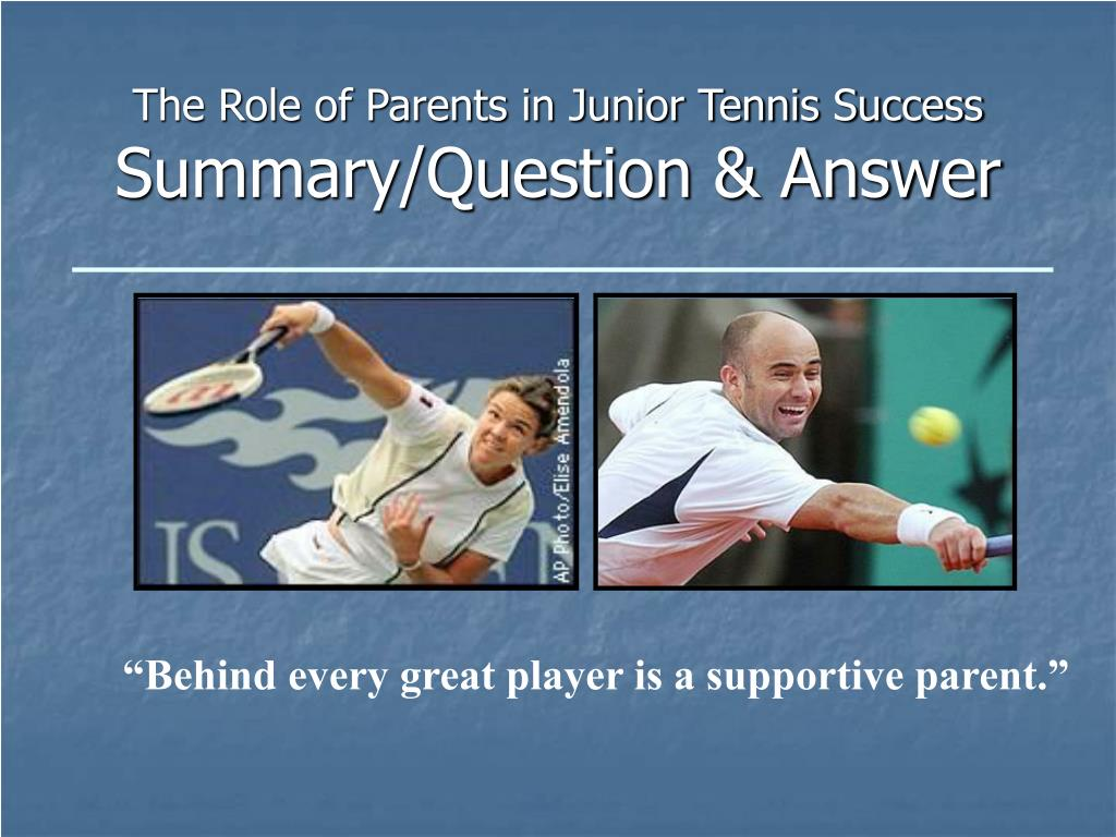 The Role of Parents in Junior Tennis Success