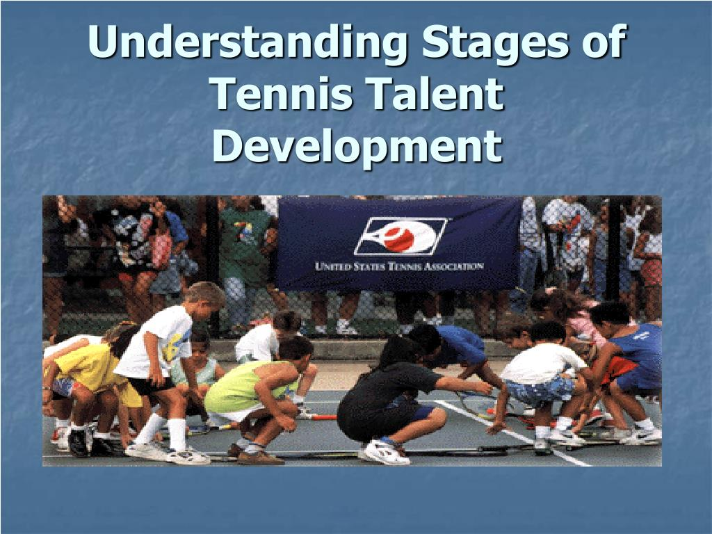 Understanding Stages of Tennis Talent Development