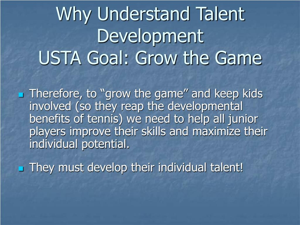 Why Understand Talent Development