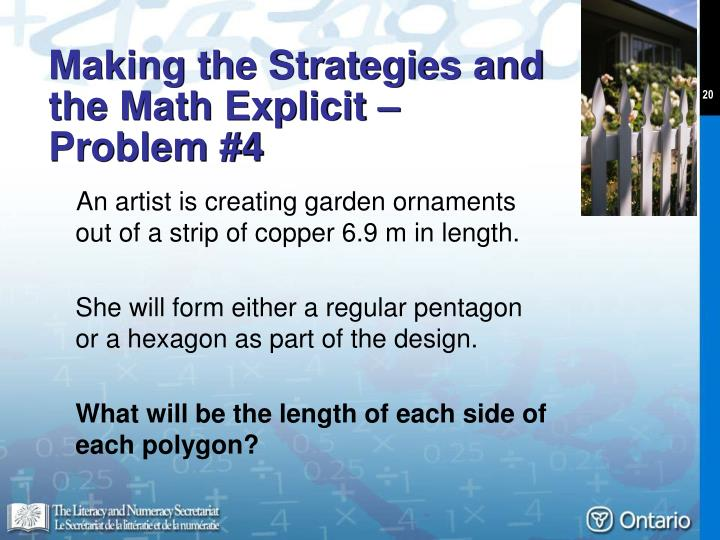 Making the Strategies and  the Math Explicit –