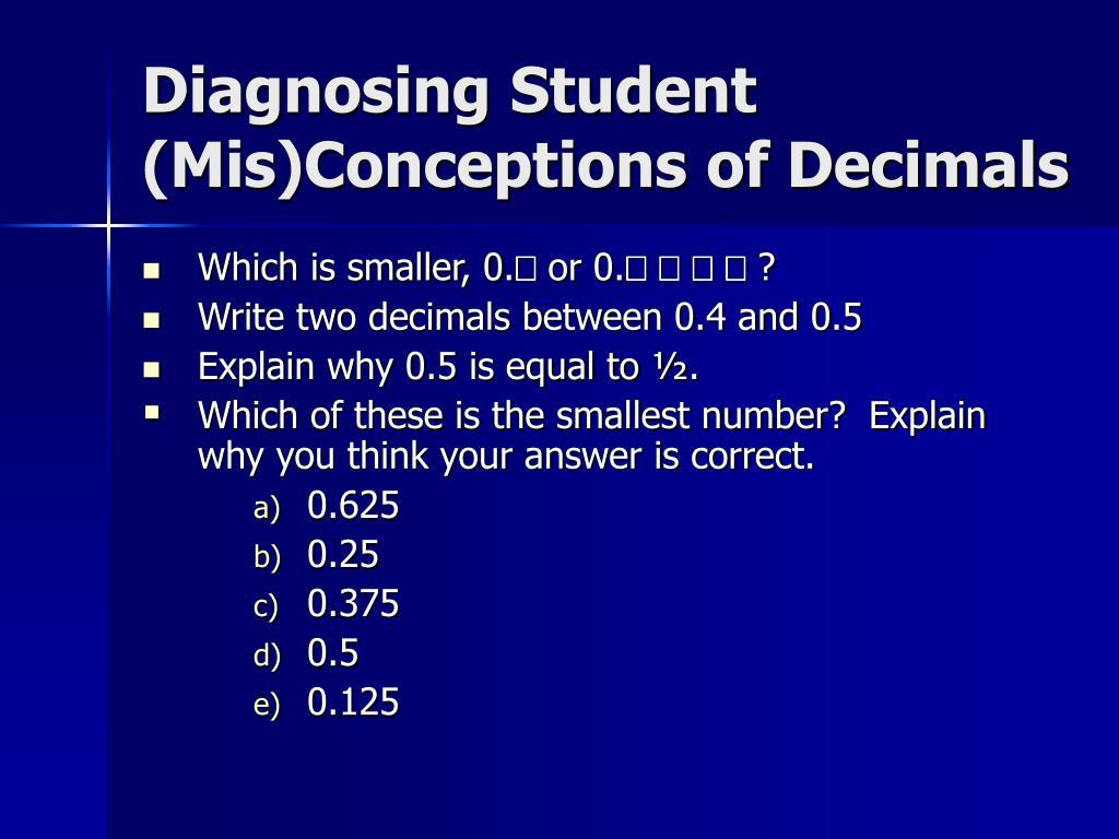 Diagnosing Student (Mis)Conceptions of Decimals