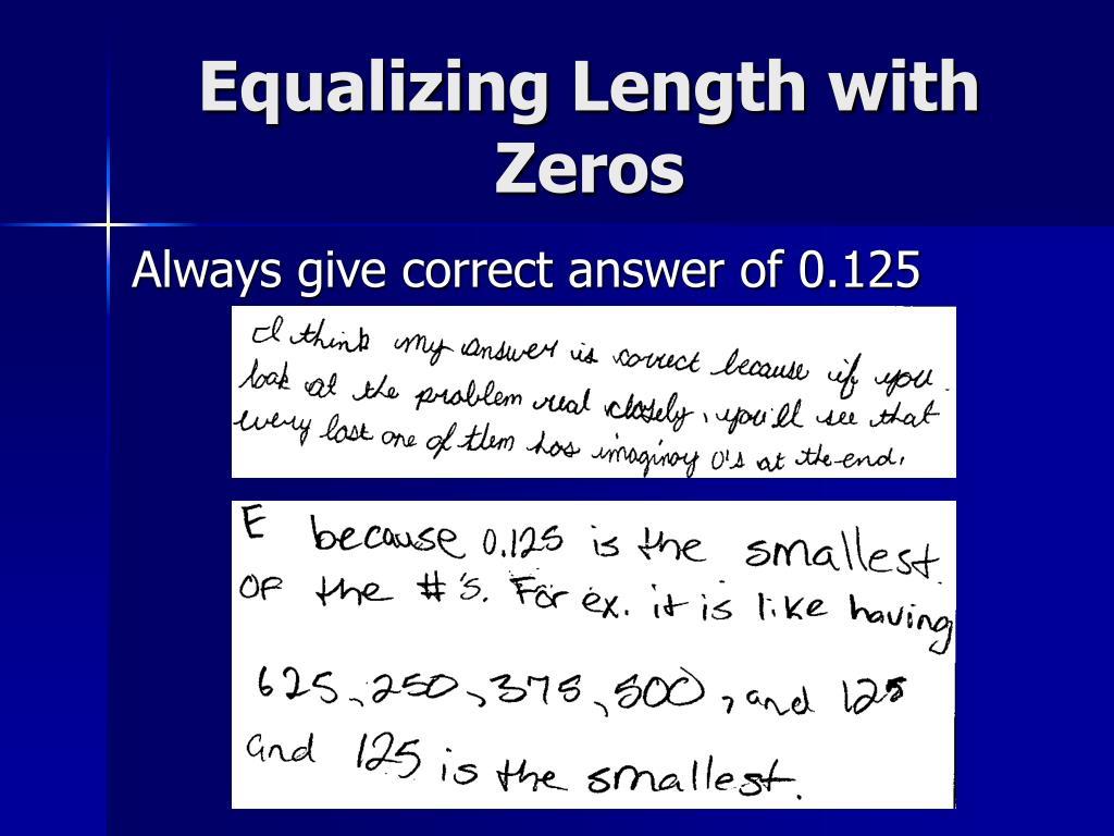 Equalizing Length with Zeros