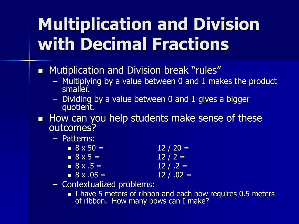 Multiplication and Division with Decimal Fractions