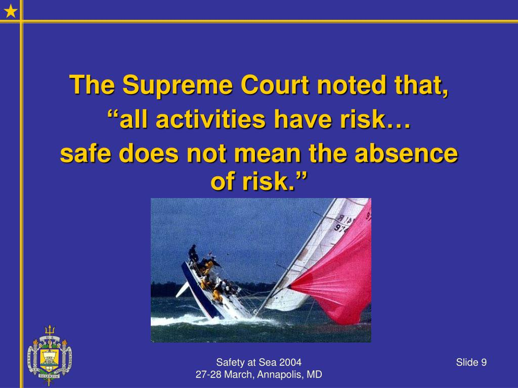 The Supreme Court noted that,