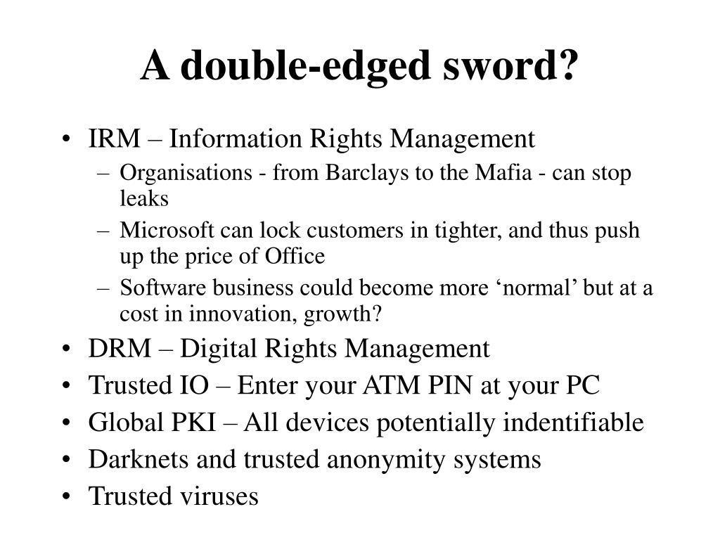 A double-edged sword?