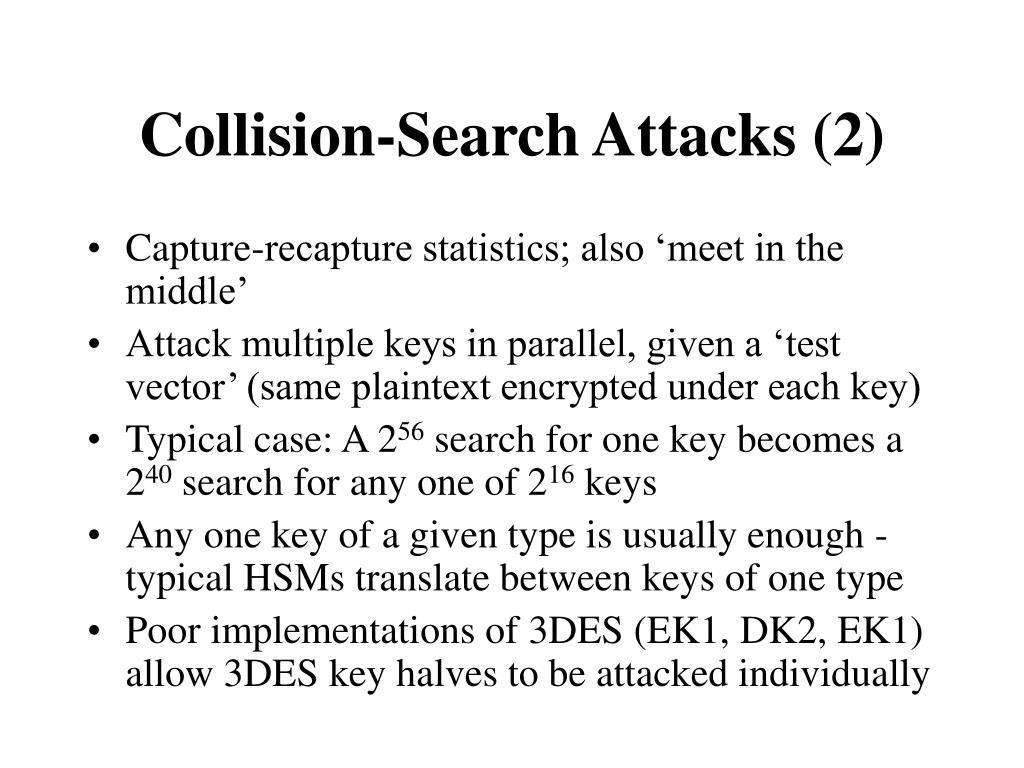Collision-Search Attacks (2)