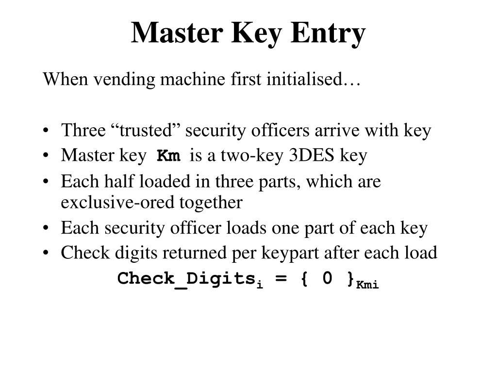Master Key Entry