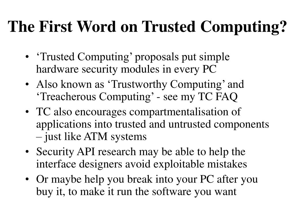 The First Word on Trusted Computing?