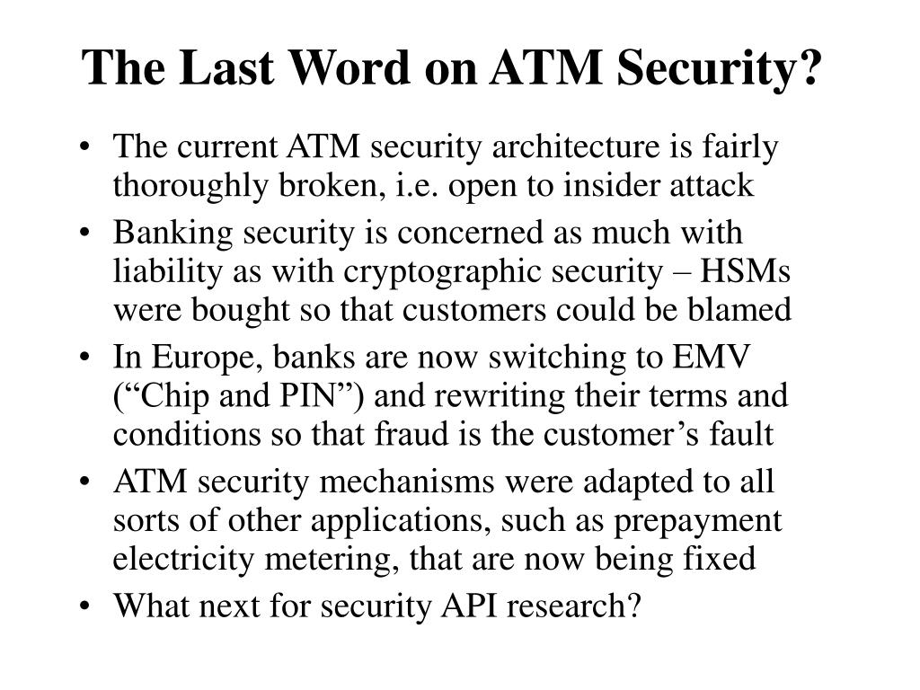 The Last Word on ATM Security?