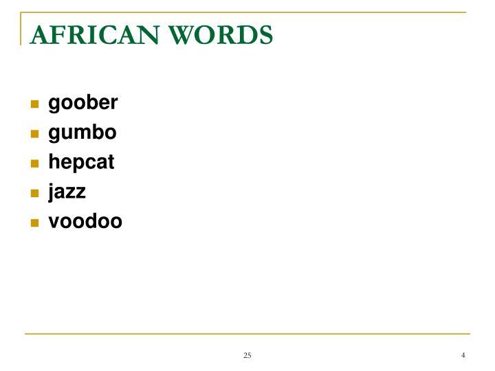 AFRICAN WORDS