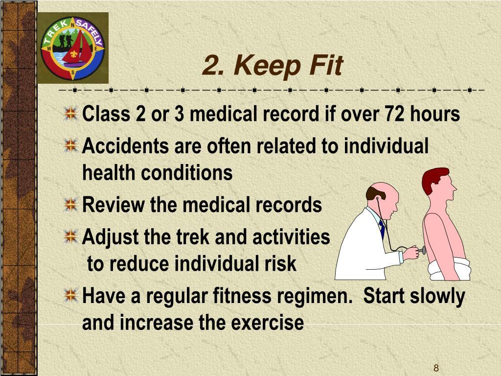2. Keep Fit
