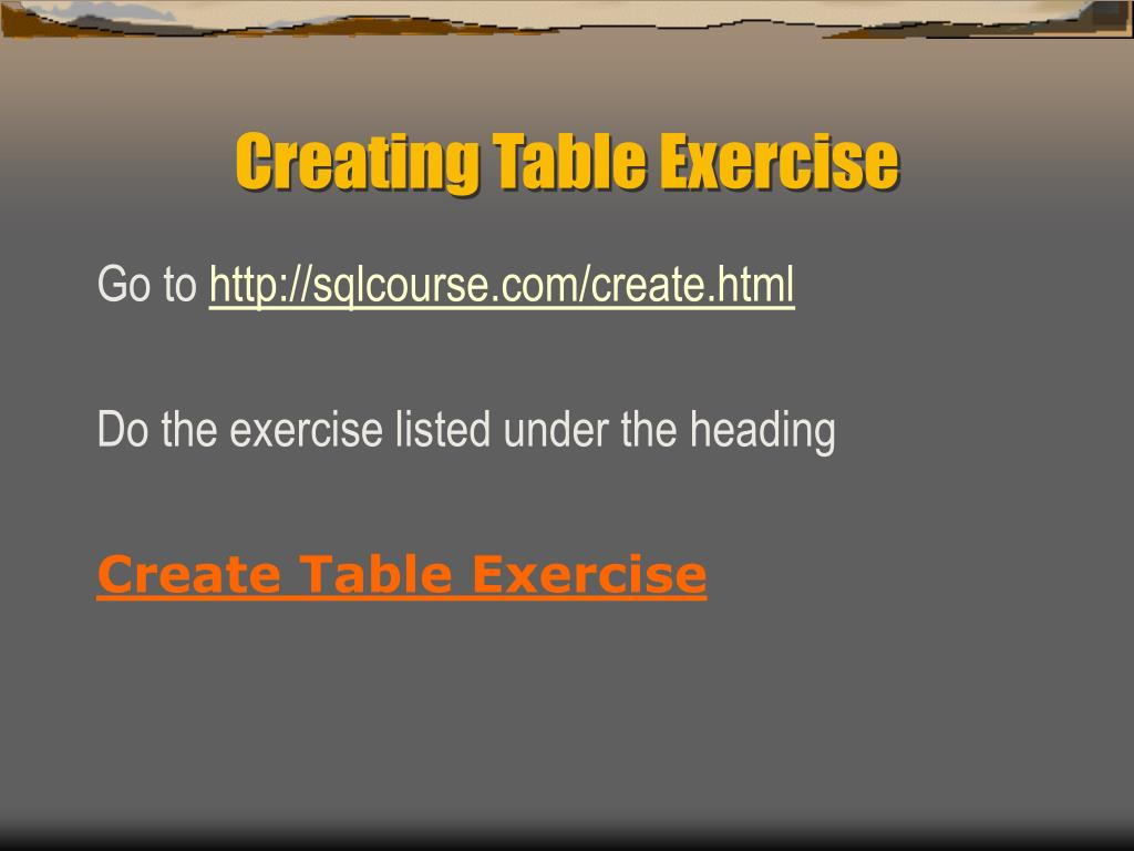 Creating Table Exercise