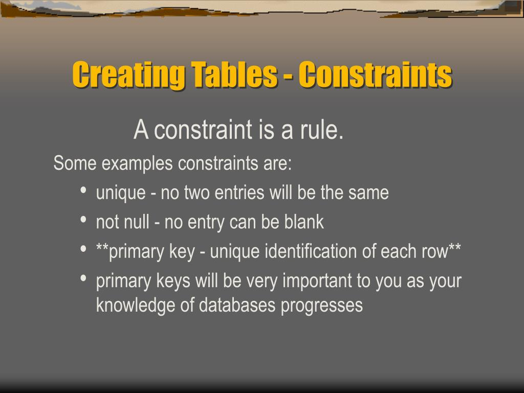 Creating Tables - Constraints