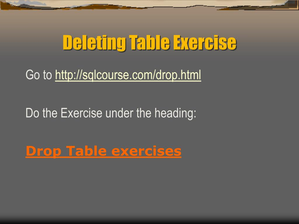 Deleting Table Exercise
