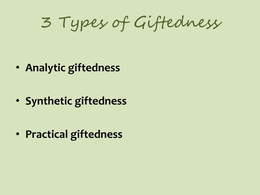 3 Types of Giftedness