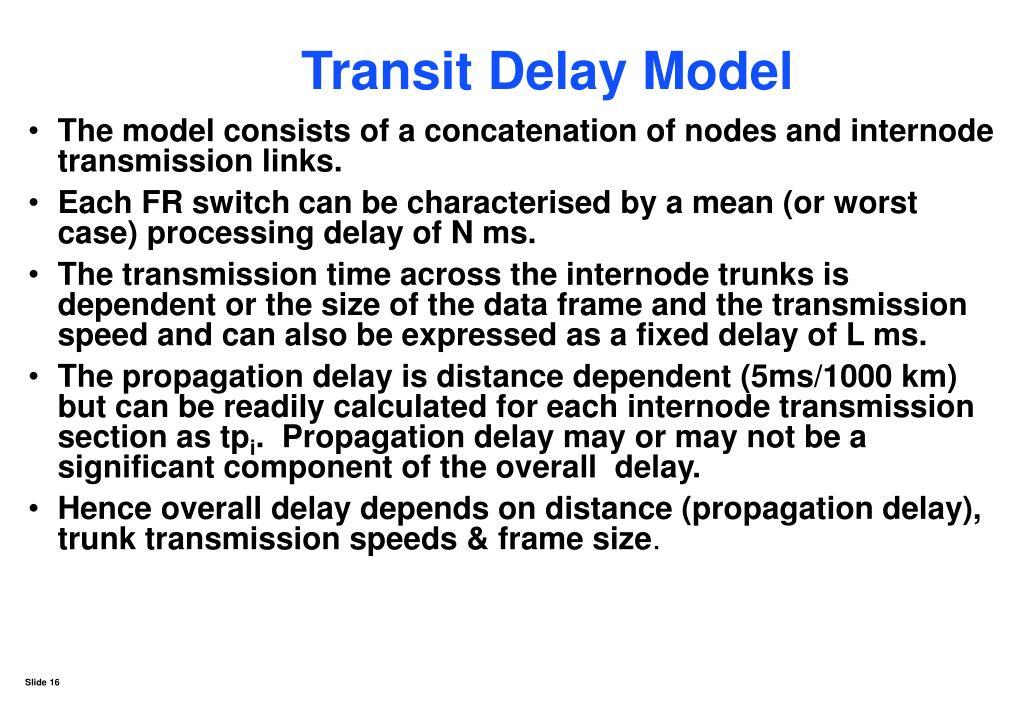 Transit Delay Model