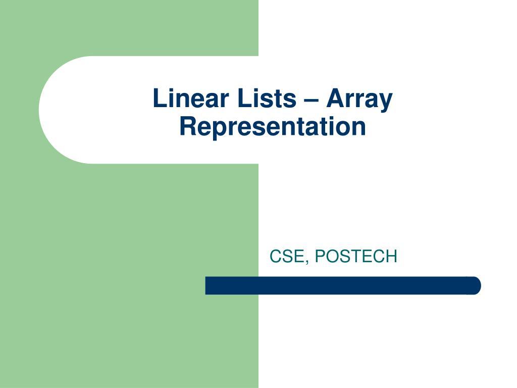 Linear Lists – Array Representation