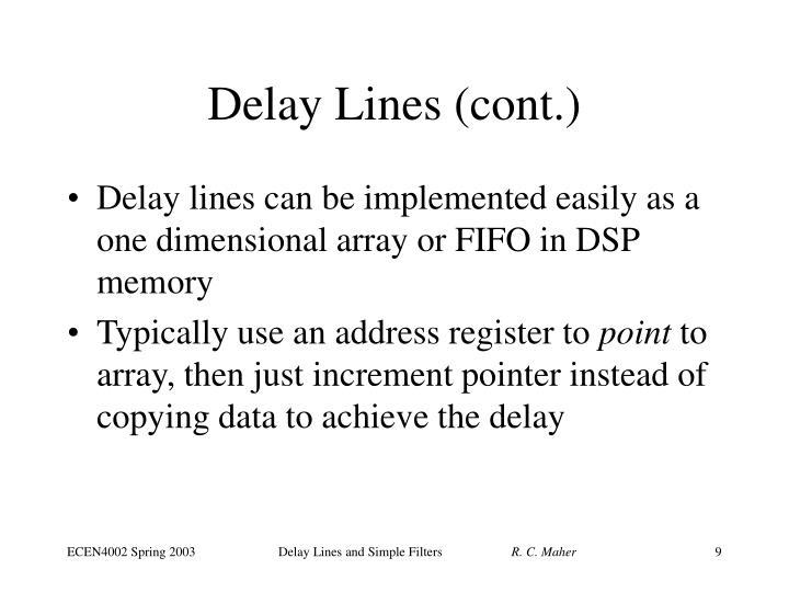 Delay Lines (cont.)