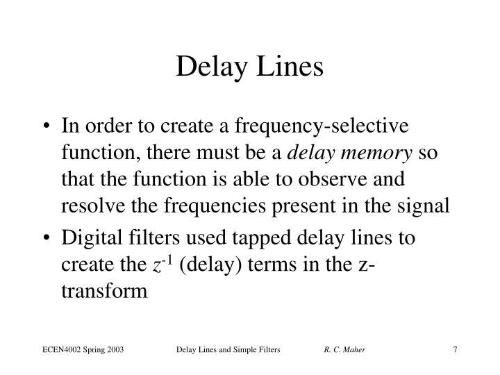 Delay Lines