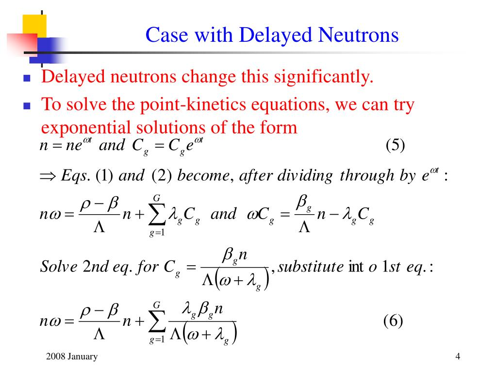 Case with Delayed Neutrons