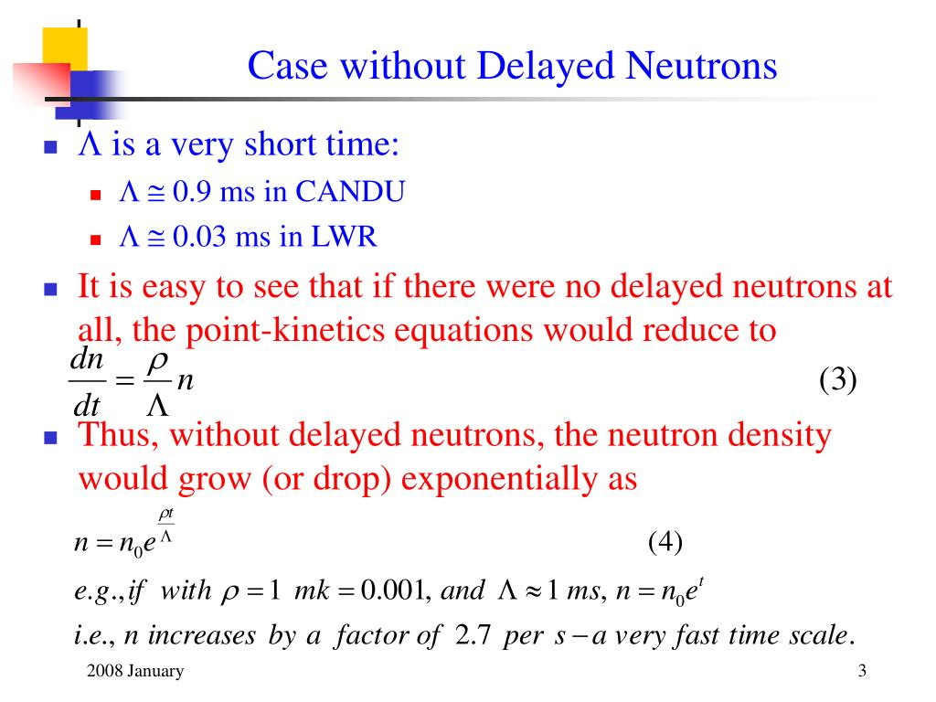 Case without Delayed Neutrons
