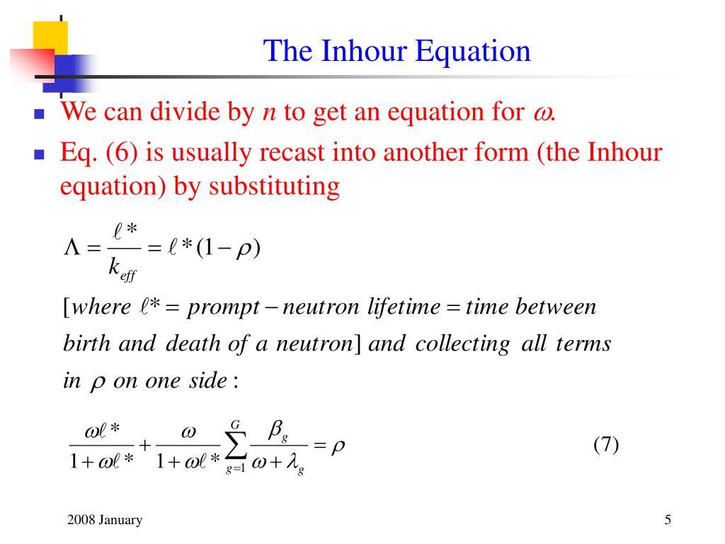 The Inhour Equation