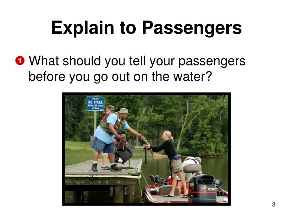 Explain to Passengers
