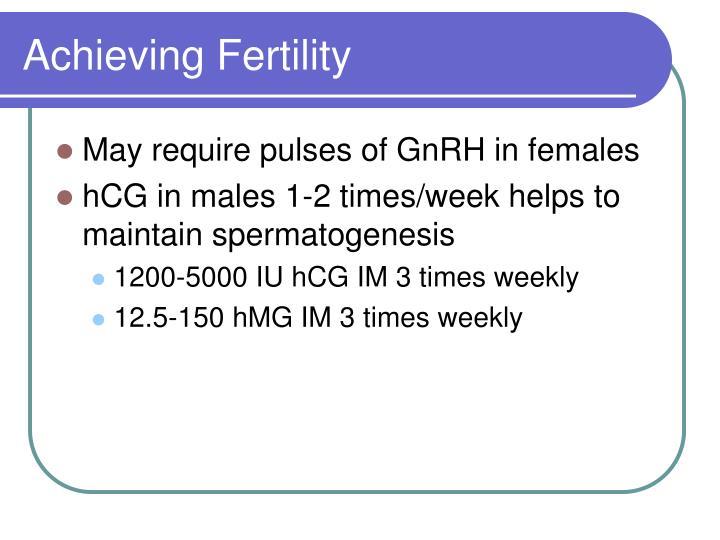 Achieving Fertility
