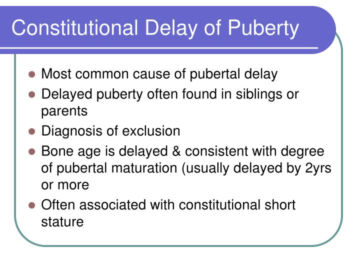 Constitutional Delay of Puberty