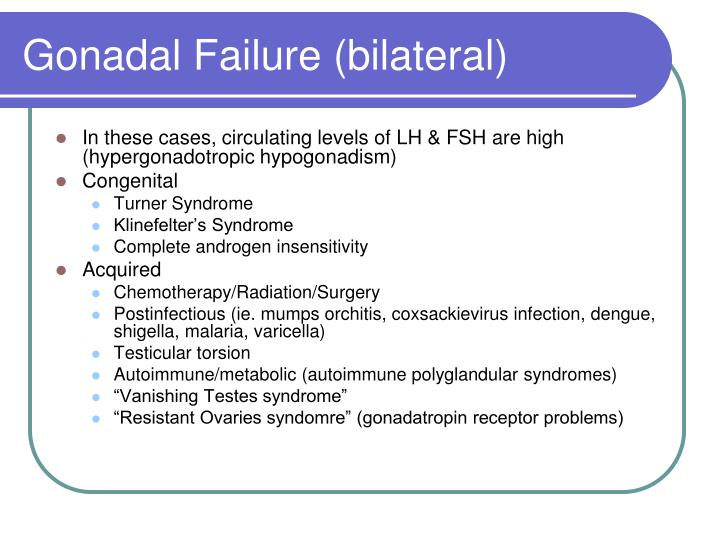 Gonadal Failure (bilateral)