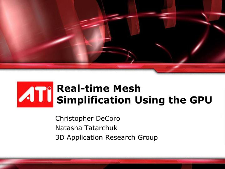 Real time mesh simplification using the gpu
