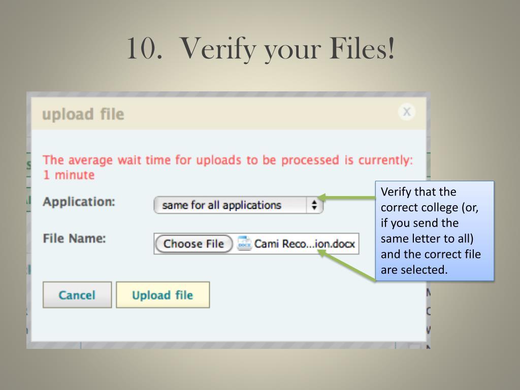 10.  Verify your Files!