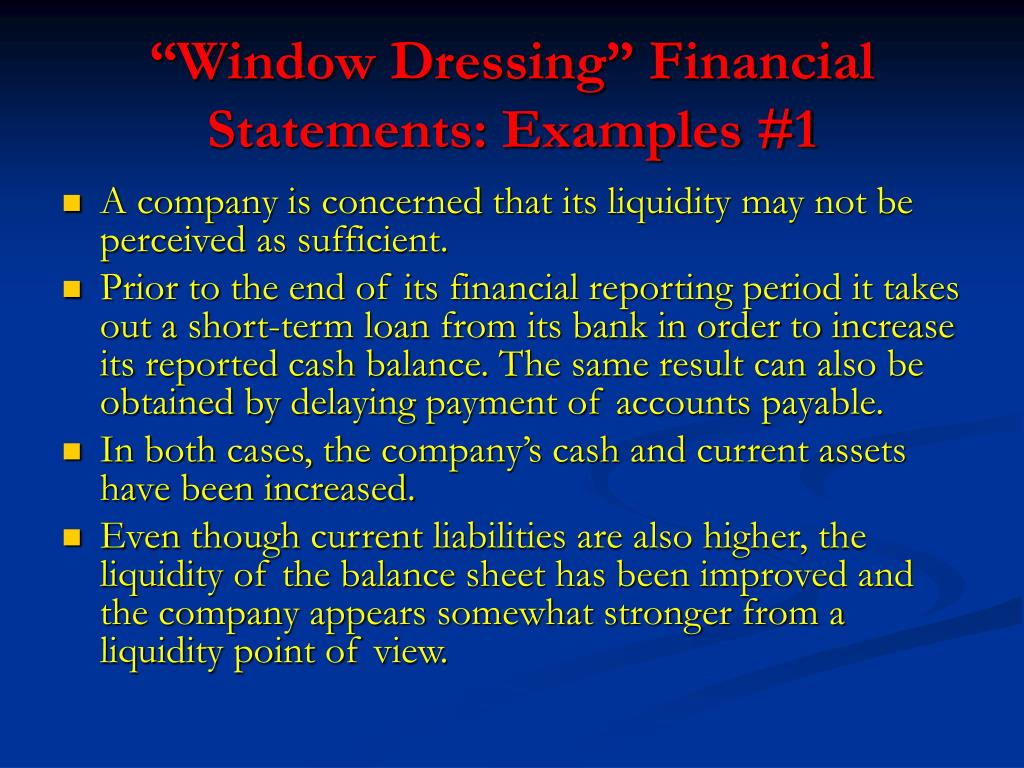 """Window Dressing"" Financial Statements: Examples #1"