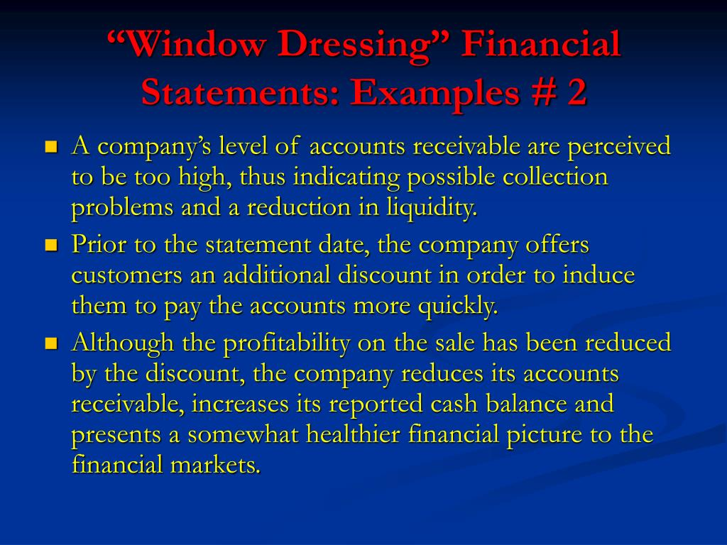 """Window Dressing"" Financial Statements: Examples # 2"