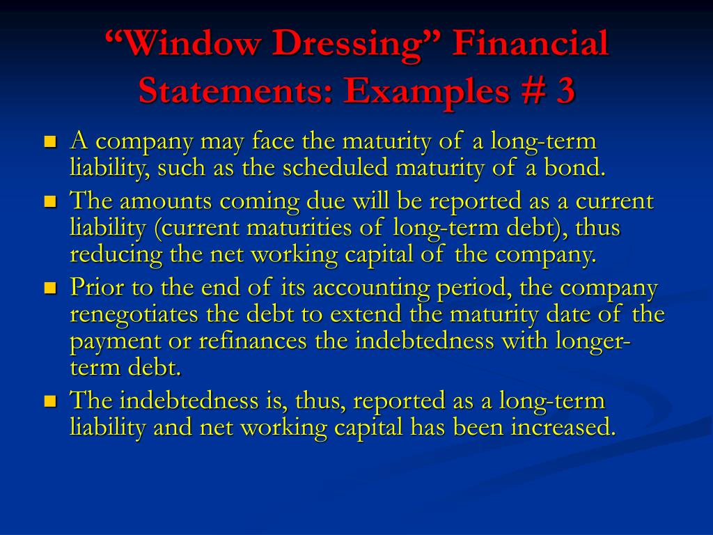 """Window Dressing"" Financial Statements: Examples # 3"