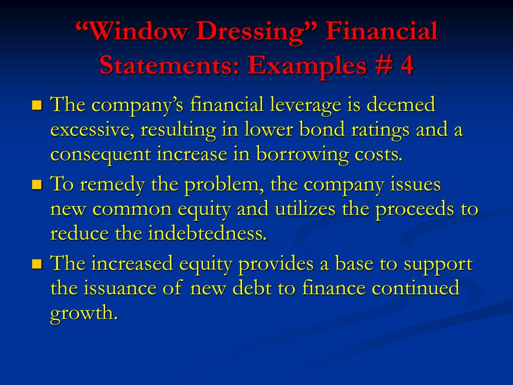 """Window Dressing"" Financial Statements: Examples # 4"