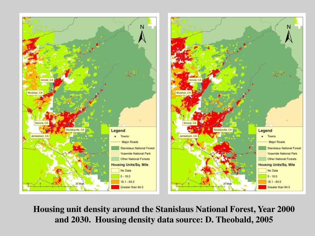 Housing unit density around the Stanislaus National Forest, Year 2000 and 2030.  Housing density data source: D. Theobald, 2005