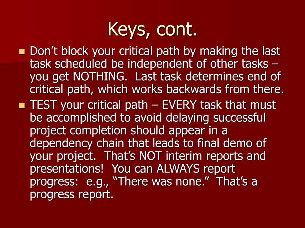 Keys, cont.